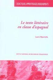 Le texte littéraire en classe d'espagnol - Intérieur - Format classique