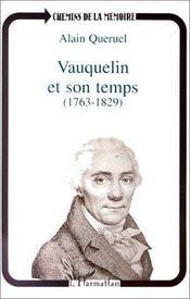 Vauquelin et son temps - Intérieur - Format classique