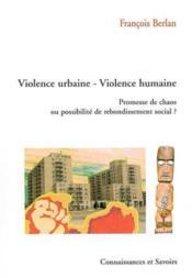 Violence Urbaine-Violence Humaine - Couverture - Format classique