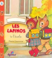 LAPINOS T.6 ; à l'école - Couverture - Format classique