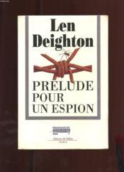 Prelude Pour Un Espion - Couverture - Format classique
