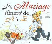 Le Mariage Illustre De A A Z ; Edition 2001 - Intérieur - Format classique