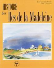 Histoire des iles de la madeleine - Couverture - Format classique