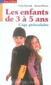 Enfants de 3 a 5 ans : l'age prescolaire (les) - Intérieur - Format classique