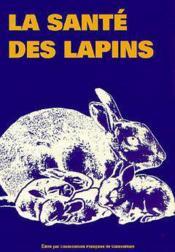 La sante des lapins - Couverture - Format classique