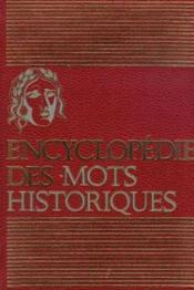 Encyclopédie des mots historiques, tome 1: vrai et faux - Couverture - Format classique