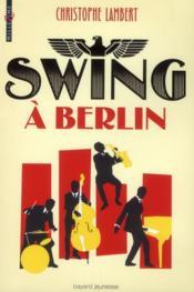 Swing à Berlin - Couverture - Format classique