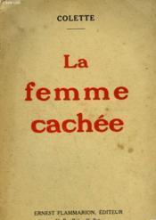 La Femme Cachee. - Couverture - Format classique