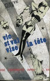 Vic St Val Vise La Tete - Couverture - Format classique