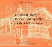 L'habitat rural en Bresse Savoyarde - Couverture - Format classique
