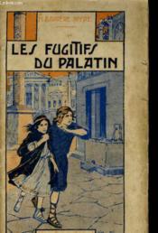Les Fugitifs Du Palatin - Couverture - Format classique