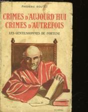 Crimes D'Aujourd'Hui - Crimes D'Autrefois - Couverture - Format classique