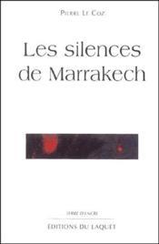 Les silences de Marrakech - Couverture - Format classique
