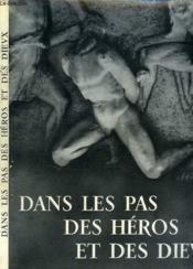 Dans Les Pas Des Heros Et Des Dieux - Couverture - Format classique