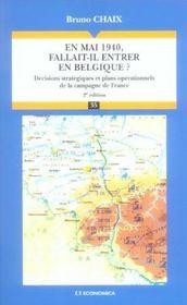 En Mai 1940, Fallait-Il Entrer En Belgique ? - Intérieur - Format classique