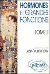 Hormones Et Grandes Fonctions Tome 2 - Intérieur - Format classique