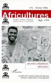 Revue Africultures N.5 ; Jeunes Créateurs Africains - Couverture - Format classique
