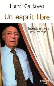 Un esprit libre ; entretiens avec paul marcus - Intérieur - Format classique