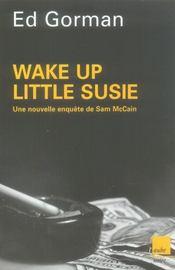 Wake up little suzie - Intérieur - Format classique