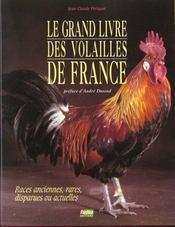 Le Grand Livre Des Volailles De France - Intérieur - Format classique