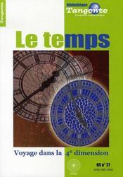 Le temps ; voyage dans la 4e dimension - Intérieur - Format classique