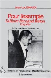 Pour L'Exemple : L'Affaire Fernand Iveton - Intérieur - Format classique