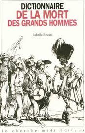 Dictionnaire de la mort des grands hommes - Intérieur - Format classique