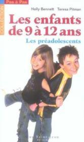 Enfants de 9 a 12 ans : les preadolescents (les) - Couverture - Format classique