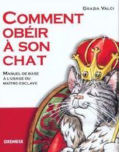 Comment obeir a son chat. manuel de basea l'usage du maitre-esclave. - Intérieur - Format classique