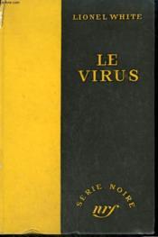 Le Virus. ( The House Next Door ). Collection : Serie Noire Sans Jaquette N° 333 - Couverture - Format classique