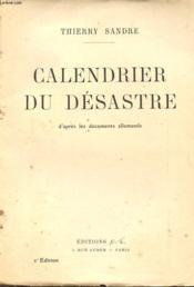 Calendrier Du Desastre D Apres Les Documents Allemands - Couverture - Format classique