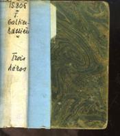 Trois Héros. Roman - Couverture - Format classique