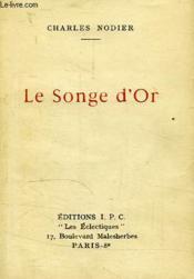 Le Songe D'Or - Couverture - Format classique