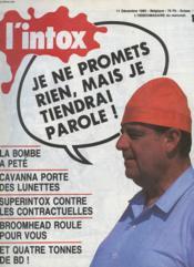 L'Intox N°3 - Je Ne Promets Rien , Mais Je Tiendrai Parole ! - Couverture - Format classique