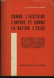 Comme L'Histoire L'Impose Et Comme La Nation L'Oblige. Discours Prononce Le 14 Septembre 1973 - Couverture - Format classique