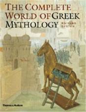 The complete world of greek mythology - Couverture - Format classique