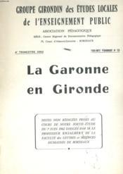 La Garonne En Gironde. - Couverture - Format classique