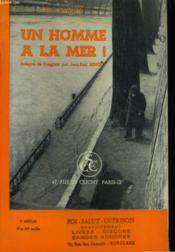 Un Homme A La Mer ! - Couverture - Format classique