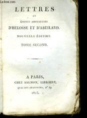 Lettres Et Epitres Amoureuses D'Heloise Et D'Abeilard - Tome Second - Couverture - Format classique