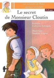 Le secret de monsieur cloutin - Couverture - Format classique