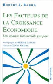 Les Facteurs De La Croissance Economique ; Une Comparaison Empirique Des Donnees Par Pays - Couverture - Format classique