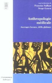 Anthropologie Medicale ; Ancrages Locaux, Defis Globaux - Intérieur - Format classique