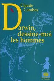 Darwin, dessine-moi les hommes - Intérieur - Format classique