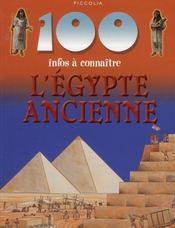 100 Infos A Connaitre ; L'Egypte Ancienne - Intérieur - Format classique