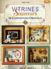 Vitrines souvenirs ; 20 compositions originales - Couverture - Format classique