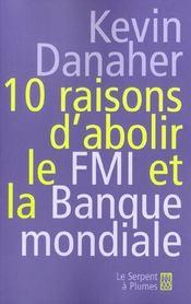 10 Raisons D'Abolir Le F.M.I. Et La Banque Mondiale - Intérieur - Format classique
