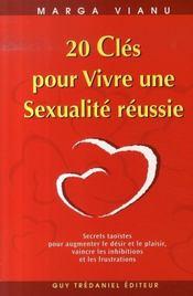 20 Cles Pour Vivre Une Sexualite Reussie - Intérieur - Format classique