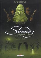 Shandy, un anglais dans l'empire t.1 ; Agnès - Intérieur - Format classique