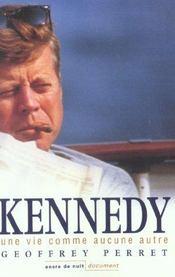 Kennedy - une vie comme aucune autre - Intérieur - Format classique