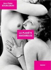 La planète amoureuse - Couverture - Format classique